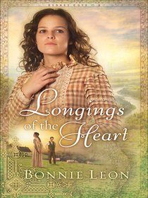 Longings of the Heart (#02 in Sydney Cove Series)