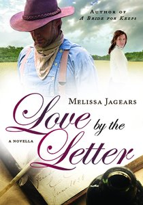 Love By the Letter (Novella) (Unexpected Brides Series)