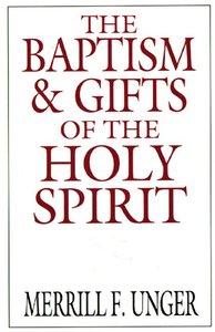 The Baptism & Gifts of the Holy Spirit