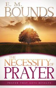 Necessity of Prayer the