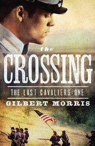 The Crossing (#01 in Last Cavaliers Series)