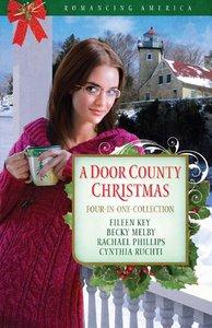 A 4in1: Romancing America: Door County Christmas (Romancing America Series)