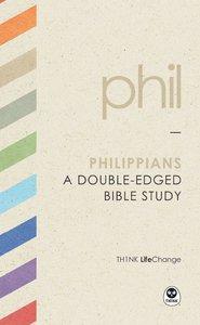 Philippians (Th1nk Lifechange Series (Think))