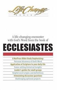 Ecclesiastes (Lifechange Study Series)