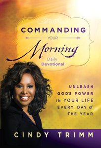 Commanding Your Morning Daily Devotional