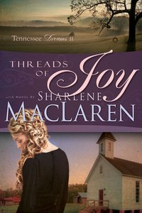 Threads of Joy (#02 in Tennessee Dreams Series)