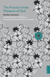 The Practice of the Presence of God (Hodder Classic Series)