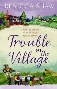 Trouble in the Village (#08 in Turnham Malpas Series)
