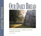 Celtic Hymns (#13 in Our Daily Bread Series)