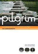The Commandments (#03 in Pilgrim Course)