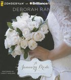 A January Bride (Unabridged, 3 CDS) (#02 in A Year Of Weddings Novella Series Audio)