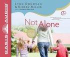 Not Alone (Unabridged, 6 CDS)
