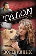 Talon - Combat Tracking Team (#02 in A Breed Apart Series)