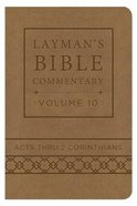 Acts Thru 2 Corinthians (Deluxe Handy Size) (#10 in Laymans Bible Commentary Series)