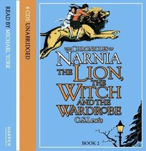Narnia #02: Lion, the Witch and the Wardrobe, the (Children) (#02 in Chronicles Of Narnia Audio Series)
