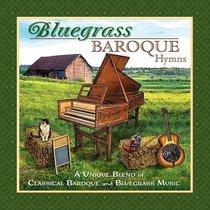Bluegrass Baroque: Hymns