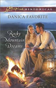 Rocky Mountain Dreams (Love Inspired Series Historical)