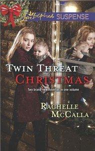 Twin Threat Christmas: One Silent Night\Danger in the Manger (2in1 Love Inspired Suspence Series)