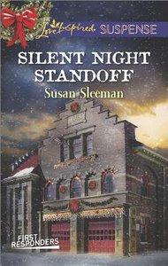 Silent Night Standoff (First Responders) (Love Inspired Suspense Series)