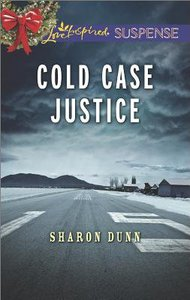 Cold Case Justice (Love Inspired Suspense Series)