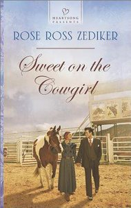 Sweet on the Cowgirl (#1105 in Heartsong Series)