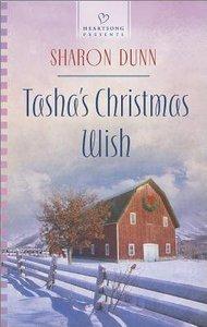Tashas Christmas Wish (#1115 in Heartsong Series)