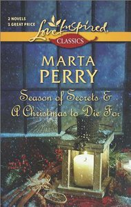 Season of Secrets and a Christmas to Die For (2in1) (Love Inspired Series Classic)