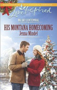 His Montana Homecoming (Big Sky Centennial) (Love Inspired Series)