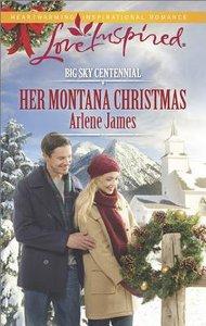 Her Montana Christmas (Big Sky Centennial) (Love Inspired Series)