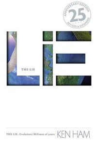 The Lie: Evolution (25th Anniversary Edition: And Expanded)
