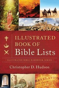 The Illustrated Book of Bible Lists