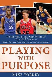Playing With Purpose: Basketball
