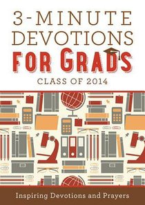 3-Minute Devotions For Grads - Class of 2014