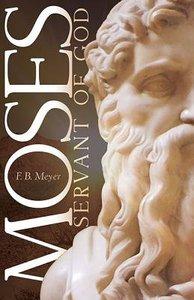 Moses, Servant of God