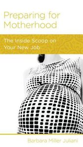 Preparing For Motherhood (Christian Counselling & Educational Foundation Series)