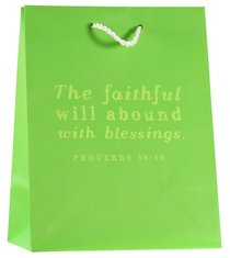 Value Gift Bag Medium: Green (Proverbs 28:20)