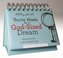 Daybrighteners: Youre Made For a God-Sized Dream (Padded Cover)