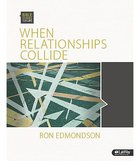 When Relationships Collide (Leader Kit) (Bible Studies For Life Series)