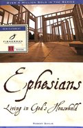 Ephesians: Living in Gods Household (Fisherman Bible Studyguide Series)