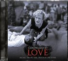 Compelled By Love: Music From The Motion Picture