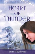 Heart of Thunder (#02 in Aussie Sky Series)