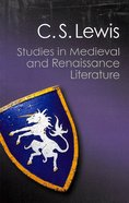 Studies in Medieval and Renaissance Literature (Canto Classics Series)