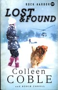Lost and Found (#02 in Rock Harbor Search & Rescue Series)