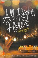 All Right Here (#01 in The Darlings Series)