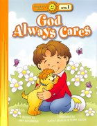 God Always Cares (Happy Day Level 1 Pre-readers Series)