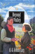 Beyond the Valley (#07 in Hannah Of Fort Bridger Series)