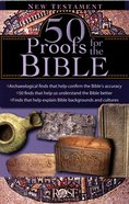 50 Proofs of the Bible: New Testament (Rose Guide Series)