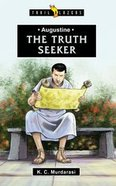 Augustine - the Truth Seeker (Trail Blazers Series)