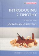 "Introducing 2 Timothy (Proclamation Trusts ""Preaching The Bible"" Series)"