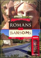 Romans & Ransoms (#04 in The Syding Adventures Series)